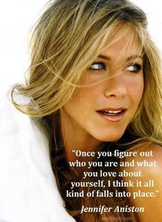 Jennifer Aniston Quote Pictures, Photos, and Images for Facebook, Tumblr, Pinterest, and Twitter