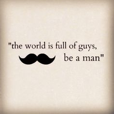 true. I don't know how mustache's fit into that.     MenStyle1- Men's Style Blog