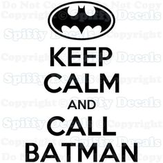 Keep Calm and Call Batman Quote Vinyl Wall Decal Decor Sticker Lettering Art | eBay