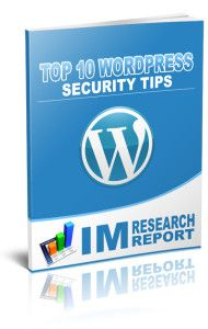 Get Free Report of Top 10 WordPress Security Tips. Click the image to the opt-in page