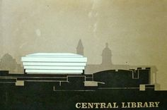 The old Central Library as it was meant to be - a great example of Brutalism. Save the Library!