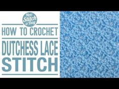 Add A Touch Of Class To Your Projects With The Duchess Lace Stitch! – Crafty House