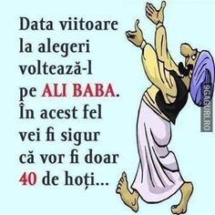 Data viitoare la alegeri, votează-l pe Ali Baba Ali Baba, Comics, Memes, Funny, Quotes, Quotations, Meme, Funny Parenting, Cartoons