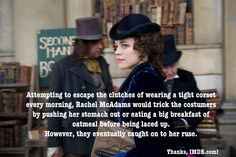 Don't want to wear a tight corset? Here's a trick from Rachel McAdams! #rachelmcadams #sherlockholmes #corset #movie #fact