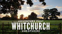 ADVENTURE! Whitchurch, Shropshire, United Kingdom