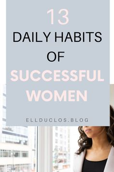 13 daily habits of successful women. How to create a success mindset. Famous Movie Quotes, Quotes By Famous People, People Quotes, Habits Of Successful People, Successful Women, Social Media Detox, Strong Women Quotes, Success Mindset, Motivational Words