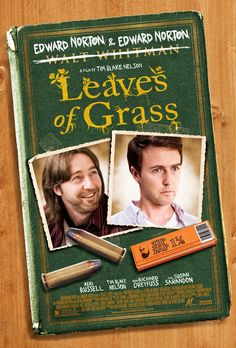 Leaves of Grass (2009) USA Millenium D/Co-Prod/Sc: Tim Blake Nelson. With Edward Norton, Keri Russell, Susan Sarandon, Richard Dreyfuss, Pruitt Taylor Vince, Ty Burrell. (4/10) 26/3/17