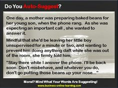 This humorous story is used in business to explain the idea of suggestion and how powerful it can be. This nudges a person to come up ideas that they otherwise may not have! Like the little boy and the beans. Problem Solving, Little Boys, Storytelling, Online Business, Beans, Mindfulness, Learning, Humor, Studying