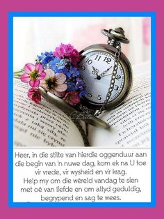 Good Morning Wishes, Day Wishes, Lekker Dag, Goeie More, Good Morning Inspirational Quotes, Good Morning Quotes, Afrikaanse Quotes, Goeie Nag, Morning Greetings Quotes