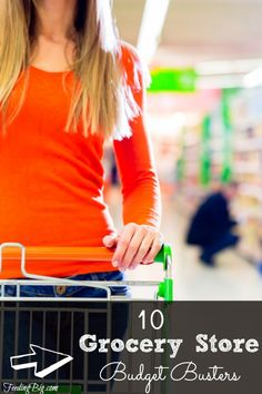 """Grocery shopping can bust your budget!  There are """"land mines"""" everywhere that are out to destroy your budget.  Here are 10 great ways you can shop to feed your family on a budget."""