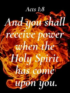 And you shall receive power. Prayer Verses, Bible Verses Quotes, Bible Scriptures, Father Son Holy Spirit, Jesus Christ Images, Bible Words, Favorite Bible Verses, Holy Ghost, Rhone