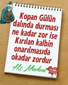 Hz.Mevlana Meaningful Words, Karma, Letting Go, Islam, Let It Be, Quotes, Suddenly, Desk, Quotations
