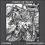 Men of Iron by Howard Pyle.  read by various.  Year 3 and 3.5