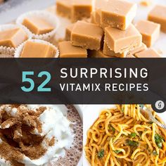 52 Surprising Things to Make in a Vitamix #vitamix #healthy #recipes