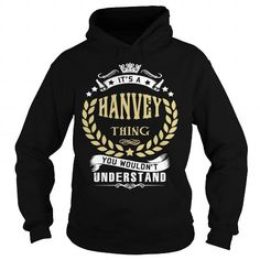 HANVEY .Its a HANVEY Thing You Wouldnt Understand - T Shirt, Hoodie, Hoodies, Year,Name, Birthday #name #tshirts #HANVEY #gift #ideas #Popular #Everything #Videos #Shop #Animals #pets #Architecture #Art #Cars #motorcycles #Celebrities #DIY #crafts #Design #Education #Entertainment #Food #drink #Gardening #Geek #Hair #beauty #Health #fitness #History #Holidays #events #Home decor #Humor #Illustrations #posters #Kids #parenting #Men #Outdoors #Photography #Products #Quotes #Science #nature…