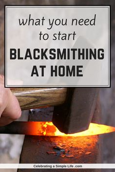GREAT description of everything you need to start blacksmithing at home! (It might not be as much as you think!!)