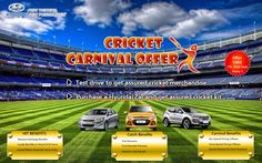 Cricket Carnival Offer on Hyundai Car - Attractive Exchange Offer * Free Insurance* Attractive Cash Benefits * Visit your nearest Mukesh Hyundai showroom