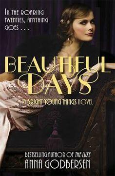 Beautiful Days, Bright Young Things Series : Book 1 By Anna Godbersen, 9780141335551., Literatura dziecięca