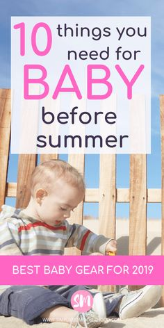 I seriously must have these baby products for my newborn and toddler this summer! For any other new moms, read this post for the cutest 2019 baby products for summer that I'm getting for number 2. While at the pool, you will need this gear. I wish I had known about these sooner! Pin if you are a new mom or expecting this summer! #babystuff #babyregistry #summerbaby #newmoms #baby #babyproducts