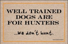 We Don't Hunt Doormat