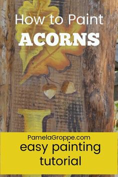 Learn how to paint acorns with this easy painting tutorial. Step by step instructions easy enough for beginners. Using acrylics paints and a flat brush you can create these fun fall elements and add to your paintings and autumn designs! Easy Paintings, Your Paintings, Flat Brush, Using Acrylic Paint, Step By Step Painting, Hand Painted Signs, Painting Lessons, Learn To Paint, Autumn Inspiration