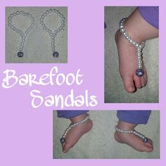 DIY Barefoot Sandals *Stretch Magic cord, glass pearl beads, and any specialty bead (or flower).