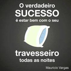 eu sou muito bem sucedida , graças a Deus
