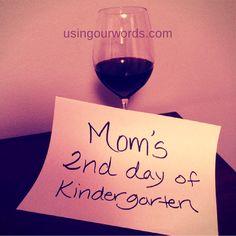 #backtoschool #motherhoodunfilitered #usingourwords #usingourwine #kindergarten #kindergartenmom #quote #truth