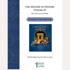 "The Mystery of History Volume IV  ""Notebooking Pages"""