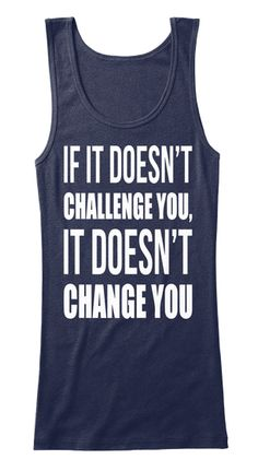 If It Doesn't Challenge Tank Top Navy T-Shirt Front