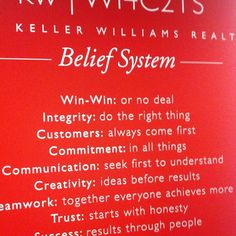 The Keller Williams Realty Beliefs, one of the many reasons why I work here!