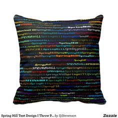 Spring Hill Text Design I Throw Pillow