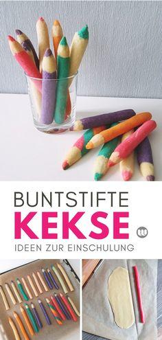#Rezept #Buntstiftkekse #originell #Funfood #Einschulung #Keksstifte #Schultüte #Dekoidee #Schultag Schule