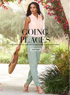 Going Places. Soft neutrals and light fabrics guarantee a stylish  adventure.