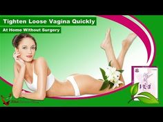 Tighten Loose Vagina Quickly at Home without Surgery Supplements For Women, Natural Supplements, Women's Health, Video Tutorials, Pills, Surgery, Pregnancy, Channel, Friends