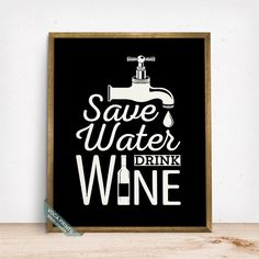 Save Water Drink Wine Print Typographic Poster Wine by VocaPrints