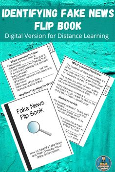 This quick reference flip book is designed to teach high school English students how to evaluate online content. Students will develop their critical literacy skills as they learn about fake news and how to identify it. The book includes an overview of what fake news is and teaches students how to examine headlines and message quality; location of information; publisher; currency; sources and research; bias; and purpose. This resource also includes a concluding activity with fake news…