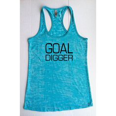 Goal Digger Workout Tank Top Burnout Racerback Fitness Work Out Funny... (25 AUD) ❤ liked on Polyvore featuring black, tanks, tops and women's clothing