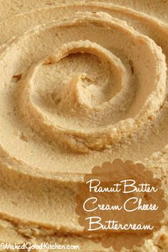 Peanut Butter Cream Cheese Buttercream by WickedGoodKitchen.com ~ Rich, creamy, light & fluffy packed with flavor. It tastes just like peanu...