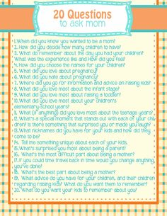 20 questions to ask YOUR mom. An awesome interview questionnaire to document family history or put in your journal. Number 11 would get some really interesting answers from my mom. Questions To Ask, This Or That Questions, Dating Questions, Interview Questions, Icebreaker Questions, Journal Questions, Journal Writing Prompts, Journal Ideas, Memoir Writing