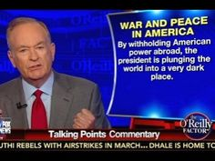"""O'Reilly: Obama """"Destroying Civilized Society All Over The Planet,"""" """"Plunging The World Into A Very Dark Place"""" « Pat Dollard"""