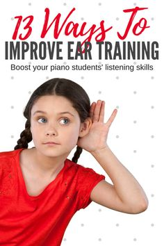 "Here's my 13 ways to improve ear training skills; delve beyond the typical ""ear training"" tests that take place during piano exams and help to create some really musical kids! #PianoTeaching #PianoLessons"
