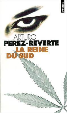 La reine du sud - Arturo Perez-Reverte