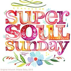 Super Soul Sunday Quotes | oprah's super soul sunday katie daisy feature | 2B