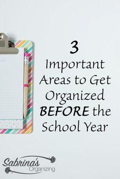 3 Important Areas To Get Organized BEFORE The School Year | Sabrina's Organizing #school #children #organization