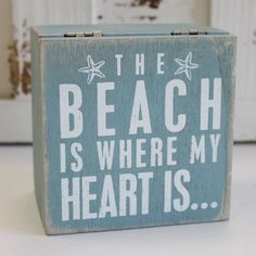 The Beach is Where My Heart Is Wood Box Sign Box (http://www.caseashells.com/the-beach-is-where-my-heart-is-wood-box-sign-box/)
