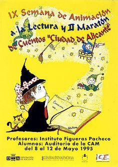 """IX Semana de animación a la lectura y II maratón de cuentos """"Ciudad de Alicante""""/ Semana de animación a la lectura, Alicante, del 8 al 12 de mayo 1995 (1995)"""