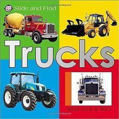 Slide and Find: Trucks by Roger Priddy (2007, Board Book) : Roger Priddy (2007)