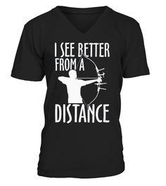 Archery T-Shirt Design - I See Better From A Distance!  #gift #idea #shirt #image #BestCancerIdeas #funnygiftshirt #videotv #gamingshirt