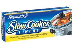 Reynolds Slow Cooker Liners...the best thing since sliced bread...lol...I never make anything in my slow cooker without using these liners...they make cleanup so much easier!!!!